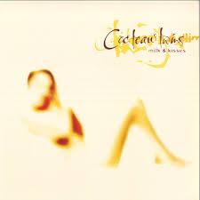 <b>Cocteau Twins</b> - <b>Milk</b> & Kisses / Fontana 7731061 - Vinyl