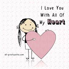 I Love You With All My Heart Quotes Enchanting I Love You With All Of My Heart Facebook Greeting Cards
