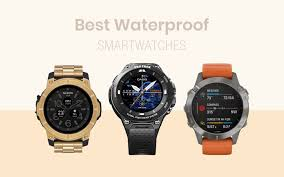 Best <b>Waterproof</b> Smartwatches To Get Right Now In 2019