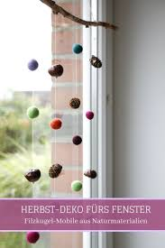 Herbstdeko Fürs Fenster Filzkugel Mobile Mit Naturmaterialien