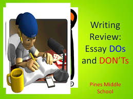 writing review essay dos and don ts pines middle school ppt  1 writing review essay dos and don ts pines middle school