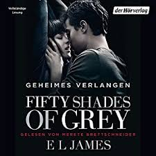 com fifty shades of grey geheimes verlangen audible  com fifty shades of grey 1 geheimes verlangen audible audio edition e l james merete brettschneider der horverlag books