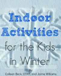 indoor activities for kids. Indoor Activities For The Kids In Winter
