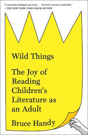 Wild Things Book By Bruce Handy Official Publisher Page