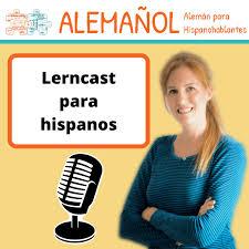 ALEMAÑOL - Lerncast para hispanos