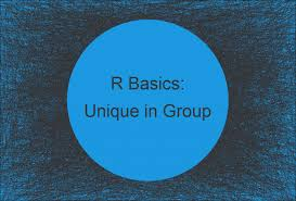 count unique values by group in r 3