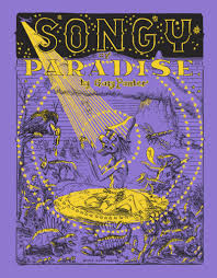 the release of gary panter s y of paradise this month marks the final book in his trilogy and is to my mind his greatest achievement in comics to