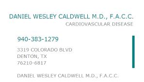 1154327203 NPI Number | DANIEL WESLEY CALDWELL M.D., F.A.C.C. | DENTON, TX  | NPI Registry | Medical Coding Library | www.HIPAASpace.com © 2021