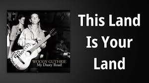 Woody Guthrie // This Land Is Your Land ...