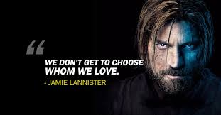 Game Of Thrones Quotes About Love Cool 48 Most Memorable Quotes From Game Of Thrones
