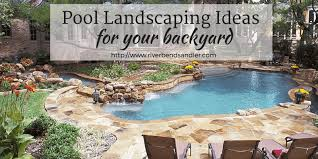 pool landscaping ideas for your