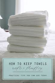 Soft and fluffy towels are the best, aren't they? What happens to make them  veer away from that wonderful state? Real life. Towels absorb water, aren't  hung ...