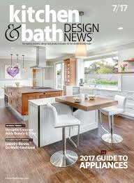 kitchen and bath magazine pdf. july 2017 kitchen and bath magazine pdf e