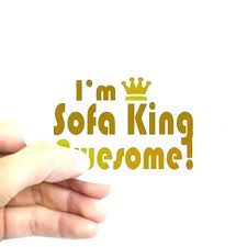 Sofa king we todd did Funny Awesome Am Sofa King We Todd Did For Sofa King We Did Jokes Sofa King Deviantart Awesome Am Sofa King We Todd Did For Sofa King We Did Jokes Sofa