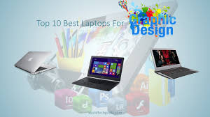Best Laptops For Animation And Graphic Design Best Laptop For Animation And Graphic Design Archives