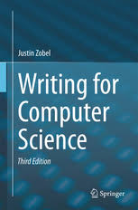 writing for computer science justin zobel springer writing for computer science