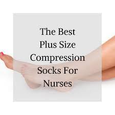 The Best Plus Size Compression Socks For Nurses