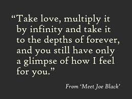 Infinity Quotes Take love multiply it by infinity and take it to the depths of 70