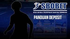 Deposit Sbobet - Situs Bandar Agen Judi Bola Online, Daftar Agen SBOBET dan Casino