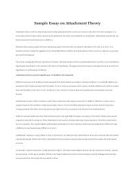 sample essay on attachment theory sample essay on attachment theory attachment theory refers to deep emotional and long lasting bonds that