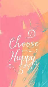 Choose Happy Quote iPhone Wallpaper ...