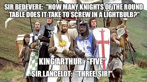 kotrt light bulb sir bedevere how many knights of the round table does