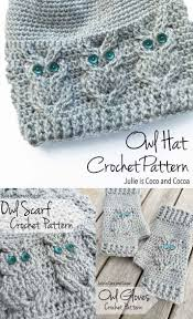 Free Crochet Patterns Cool Owl Crochet Free Patterns Including A Scarf Gloves And Hat