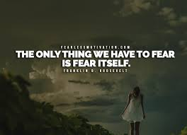 The Best Quotes Extraordinary 48 Of The Best Quotes On Overcoming Fear Fearless Motivation