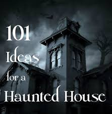 best scariest haunted house ideas haunted house 101 ideas to create a scary haunted house