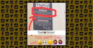 Company Policies Poster Truth Or Fiction