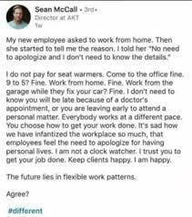 Sean McCall 3rd+ Director at AKT 1w My New Employee Asked to Work From Home  Then She Started to Tell Me the Reason I Told Her No Need to Apologize and I