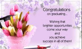 congratulations to graduate congratulations graduate letters cards messages