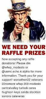 We Need Your Raffle Prizes Now Accepting Any Raffle Donations