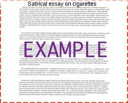 satirical essay on cigarettes term paper academic service satirical essay on cigarettes satirical essay about drugs everybody knows that the real problem