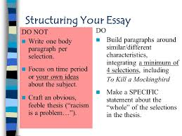 "race in america"" essay general guidelines approaching the  structuring your essay do not write one body paragraph per selection"