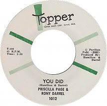 45cat - Priscilla Page And Rony Darrel - You Did / Shoo Bee Doo Bee (Now  That You're Gone) - Topper - USA - 1012