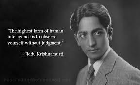Jiddu Krishnamurti Quotes Adorable A Quote By Jiddu Krishnamurti Fascinating Womanhood