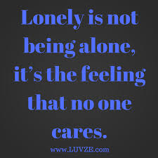 Quotes About Being Lonely Custom 48 Being Alone Quotes And Lonely Sayings And Messages