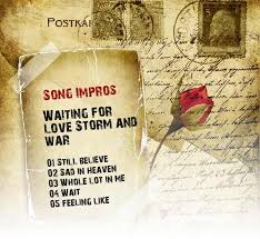 waiting for love storm and war