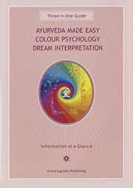 Dream Chart 2017 Ayurveda Made Easy Guide Colour Psychology Dream