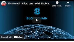 Sorusunun yanıtını arayan bir kişinin bu sorunun yanıtına kapsamlı olarak cevap. Kripto Para Nedir Blokchain Nedir Bitcoin Nedir Izle Ve Yap