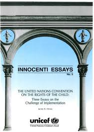 united nations convention on the rights of the child three essays  the united nations convention on the rights of the child three essays on the challenge of implementation