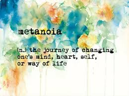 Metanoia (theology), repentance metanoia (rhetoric), correction, a rhetorical device metanoia (psychology), the process of experiencing a psychotic break down and subsequent. M E T A N O I A