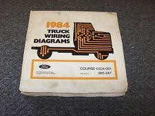 ford f750 1984 ford f250 f350 f500 f600 f750 f series electrical wiring diagram manual
