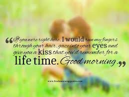 Sweet Romantic Good Morning Quotes For Her