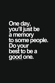 One Day Quote Pinte Impressive Good Memories Quotes
