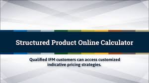 Calculated Structured Designs Inc Intl Fcstone Structured Product Online Calculator