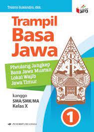 Download buku prigel basa jawa kelas 11 pdf guru ilmu sosial. Buku Bahasa Jawa Kelas 10 Sma Revisi Sekolah