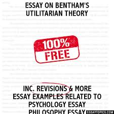 on bentham s utilitarian theory essay on bentham s utilitarian theory