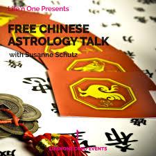 Free Chinese Astrology Talk With Susanne Schutz Lifen One